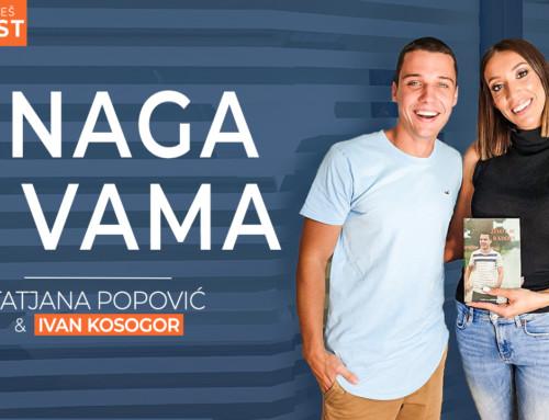 Ep 14 Tatjana Popović— Snaga u vama | Ivan Kosogor: Da, ti to možeš (Podcast)