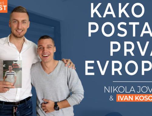 Ep 18 Nikola Jovović — Kako se postaje prvak Evrope? | Ivan Kosogor: Da, ti to možeš (Podcast)