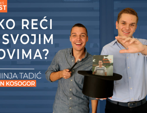 Ep 21 Strahinja Tadić — Kako reći DA svojim snovima | Ivan Kosogor: Da, ti to možeš (Podcast)